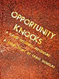Opportunity Knocks (The Adventures of David Cresswell Book 1)