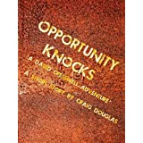 Opportunity Knocks (The Adventures of David Cresswell Book 1)by Craig Douglas
