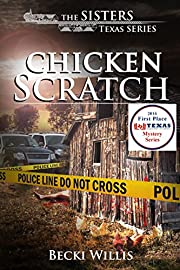 Chicken Scratch (The Sisters, Texas Mystery Series Book 1)