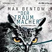 Der Traummacher | Max Bentow