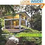 Affordable Architecture: Great Houses...