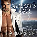 Shadow's End: Elder Races Series #9 Audiobook by Thea Harrison Narrated by Sophie Eastlake