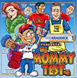 Kidd Kraddick: The Mommy Test