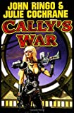 Cally's War (Posleen War Series #4) (0743488458) by Ringo, John