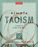 Simple Taoism: A Guide to Living in Balance