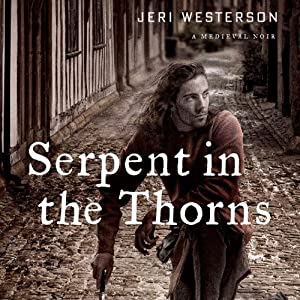 Serpent in the Thorns Audiobook