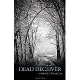 Dead Deceiver ~ Victoria Houston