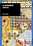 """Afficher """"La Mosaïque créative"""""""