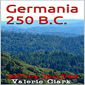 Germania 250 BC Audiobook