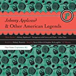 Johnny Appleseed and Other American Legends | Melody Warnick