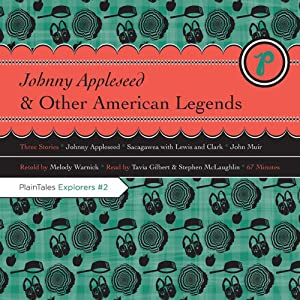 Johnny Appleseed and Other American Legends | [Melody Warnick]