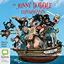 The Jonny Duddle Extravaganza Audiobook by Jonny Duddle Narrated by Rupert Degas