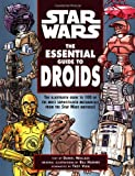 The Essential Guide to Droids (Star Wars) (0345420675) by Wallace, Daniel