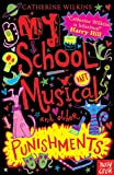 My School Musical and Other Punishments (My Best Friend...)