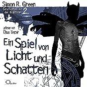 Ein Spiel von Licht und Schatten (Geschichten aus der Nightside 2) | Simon R. Green