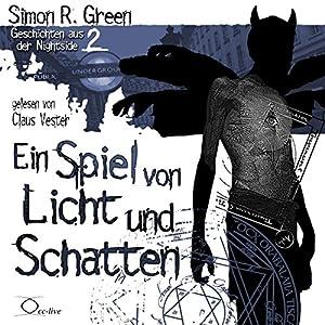Ein Spiel von Licht und Schatten (Geschichten aus der Nightside 2) Hörbuch