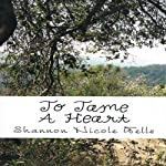 To Tame a Heart | Shannon Nicole Wells