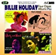 Four Classic Albums Plus (Body And Soul / Billie Holiday At Jazz At The Philharmonic / Music For Torching / Velvet Mood)