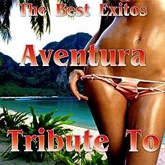 Aventura Best Hits Tribute