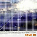 Cave in - Lost in the Air / Lift Off (X2) [CD Single]