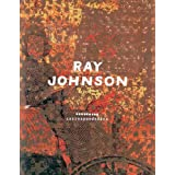 Ray Johnson: Correspondences ~ Donna M. De Salvo