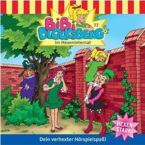 Bibi im Hexeninternat (Bibi Blocksberg 77) Hörspiel