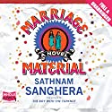 Marriage Material Audiobook by Sathnam Sanghera Narrated by Asif Khan
