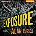Exposure (       UNABRIDGED) by Alan Russell Narrated by Christopher Lane