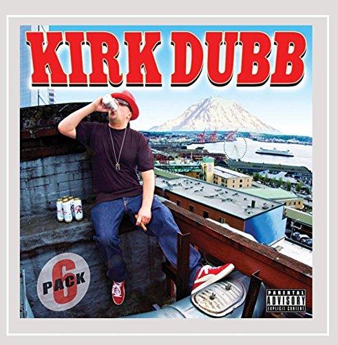 Kirk Dubb - Six Pack [Explicit]