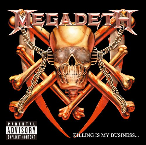 Killing Is My Business by Megadeth