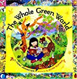 The Whole Green World (0374384002) by Johnston, Tony