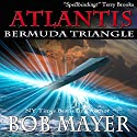 Atlantis: Bermuda Triangle Audiobook by Robert Doherty, Bob Mayer Narrated by J. C. Hayes