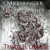 Messenger of the Dark Prophet: The Bowl of Souls, Book 2 | [Trevor H. Cooley]
