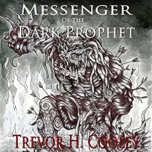 Messenger of the Dark Prophet Hörbuch