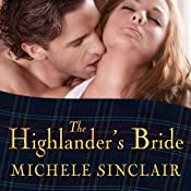 The Highlander's Bride: McTiernay Brothers, Book 1 | Michele Sinclair