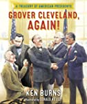 Grover Cleveland, Again!: A Treasury...