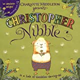 Charlotte Middleton Christopher Nibble