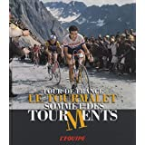 Le Tourmalet : Sommet des tourmentspar Patrick Fillion