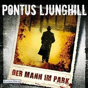 Der Mann im Park Hörbuch