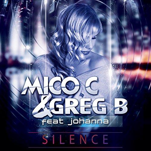 Mico C And Greg B Feat. Johanna-Silence (Fade S Sanctuary Mix)-WEB-2014-SPANK Download