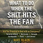 What to Do When the Shit Hits the Fan | David Black