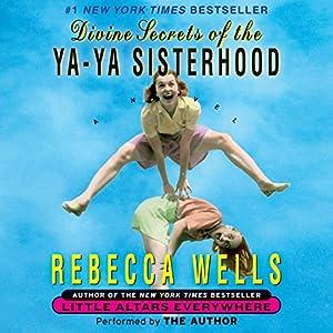 Divine Secrets of the Ya-Ya Sisterhood Audiobook