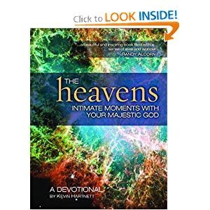 The Heavens: Intimate Moments with Your Majestic God Thomas Nelson