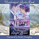 Beyond the Waves: Pacific Shores, Book 1 (       UNABRIDGED) by Lynnette Bonner Narrated by Becky Doughty