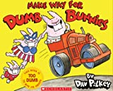 Make Way for Dumb Bunnies