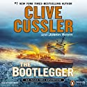 The Bootlegger: An Isaac Bell Adventure, Book 7 (       UNABRIDGED) by Clive Cussler, Justin Scott Narrated by Scott Brick