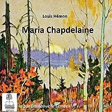 Maria Chapdelaine | Livre audio Auteur(s) : Louis Hémon Narrateur(s) : Emmanuelle Lemée