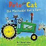 Pete the Cat: Old MacDonald Had a Farm | James Dean
