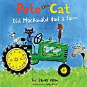 Pete the Cat: Old MacDonald Had a Farm | James Dean