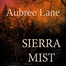 Sierra Mist (       UNABRIDGED) by Aubree Lane Narrated by ML Toussaint
